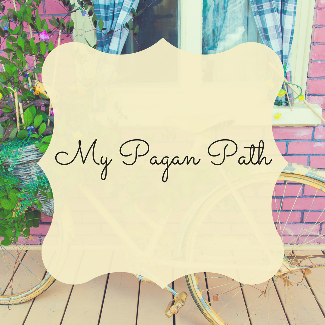 My Pagan Path